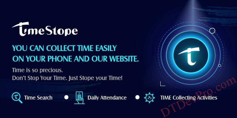 TimeStope – Dự án đào TIME Coin miễn phí mới giống Pi Network 99% và rất tiềm năng!