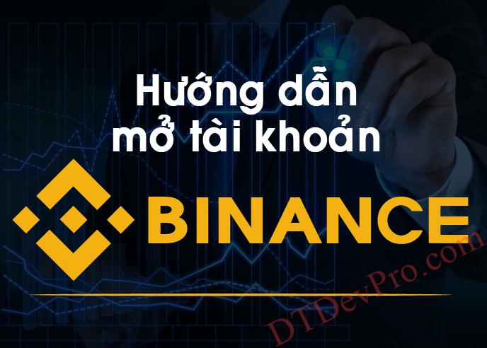 Hướng dẫn đăng ký tài khoản BINANCE từ A – Z mới nhất 2021, cách mua & bán COIN trên sàn giao dịch BINANCE